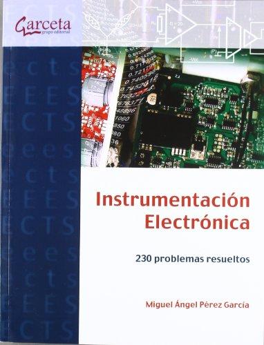 9788415452003: Instrumentación electrónica: 230 Problemas Resueltos