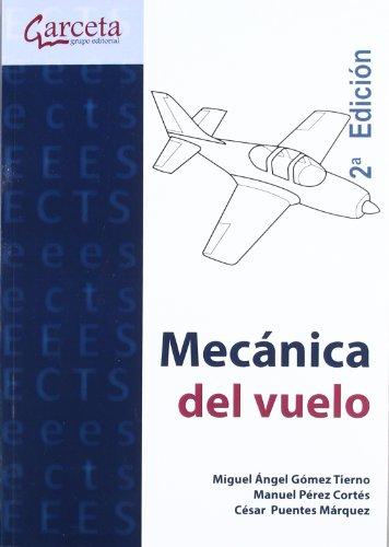 9788415452010: Mecánica del Vuelo 2ª edición