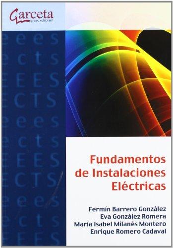 9788415452065: Fundamentos de Instalaciones electricas (Texto (garceta))