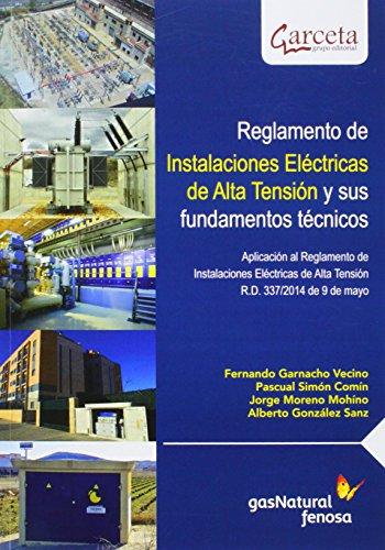 9788415452072: Reglamento de Instalaciones Eléctricas de Alta Tensión y sus fundamentos técnicos