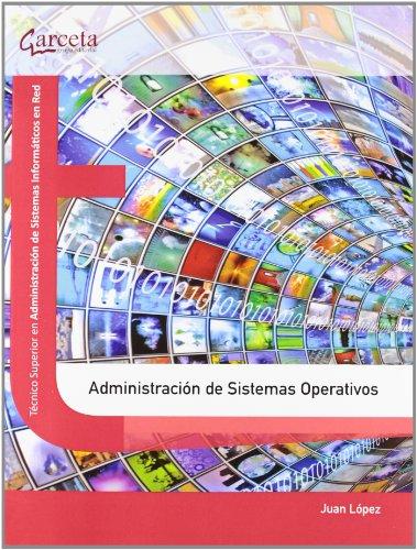 9788415452126: Administraci¾n de Sistemas Operativos