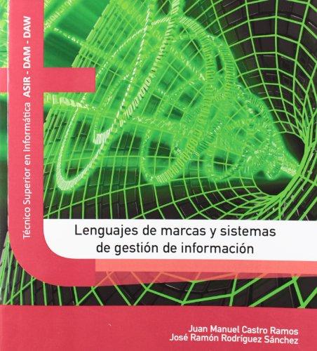 9788415452171: Lenguajes de marcas y sistemas de gestión de la información (Texto (garceta))