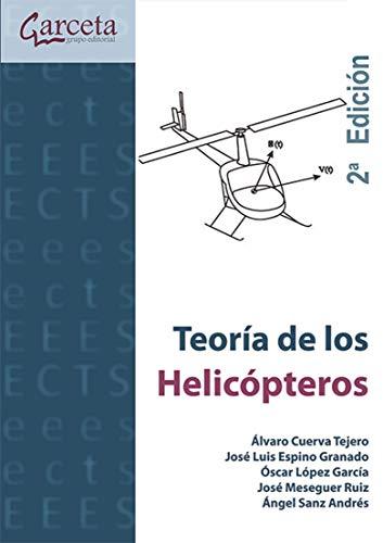 9788415452218: Teoría de los Helicópteros 2ª edición (Texto (garceta))