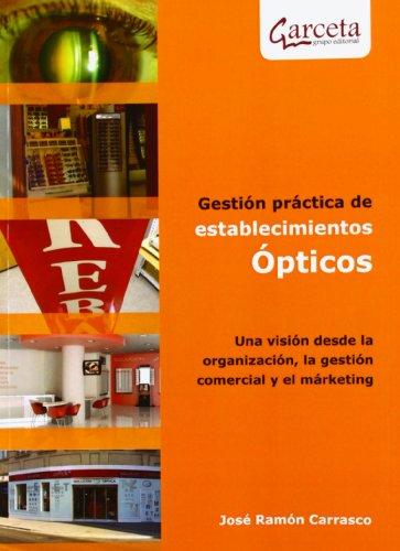 9788415452294: GESTION PRACTICA DE ESTABLECIMIENTOS OPTICOS
