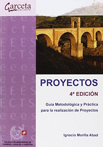 9788415452539: Proyectos 4ª Edición. Guía Metodológica y práctica para la realización de proyectos (Texto (garceta))
