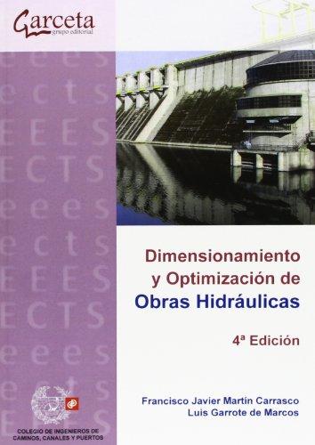9788415452546: Dimensionamiento y Optimización de Obras Hidráulicas. 4ª edición (Texto (garceta))