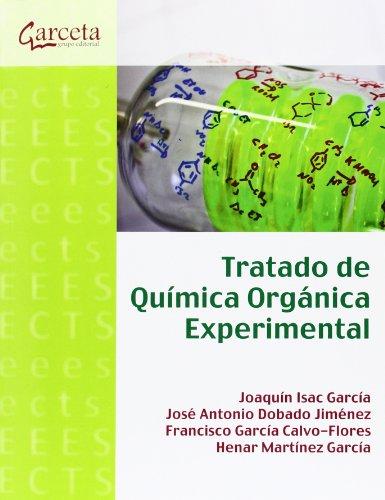 TRATADO DE QUIMICA ORGANICA EXPERIMENTAL: DOBADO JIMENEZ, JOSE ANTONIO