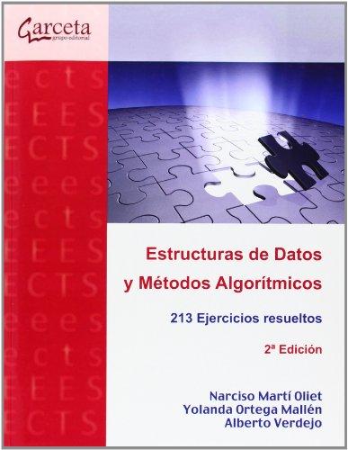 9788415452652: ESTRUCTURAS DE DATOS Y METODOS ALGORITMICOS - 2? EDICION