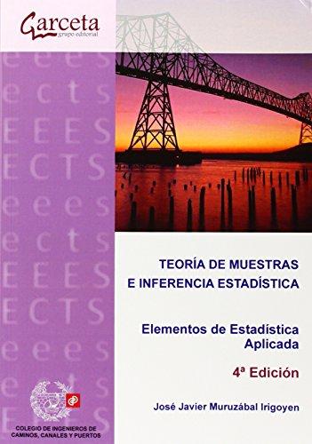 9788415452706: Teoria de Muestras e Inferencia Estadística. Elementos de Estadística aplicada: Elementos de estadistica aplicada (Escuelas)