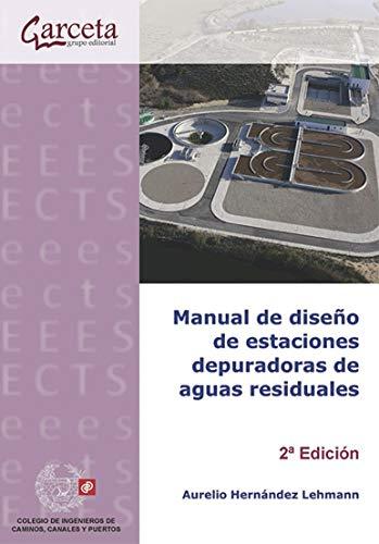 9788415452720: Manual de diseño de estaciones depuradoras de aguas residuales (Texto (garceta))