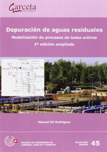 Depuración de aguas residuales: Manuel Gil Rodríguez