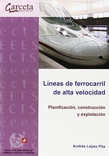 9788415452850: Lineas de ferrocarril de alta velocidad