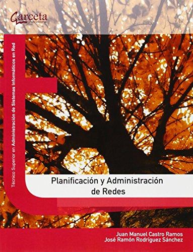 PLANIFICACION Y ADMINISTRACION DE REDES: CASTRO RAMOS, J.M.