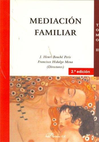 9788415454199: Mediación familiar. Tomo II: 2
