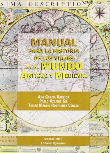 MANUAL PARA LA HISTORIA DE LOS VIAJES: GARCÍA BARRIOS, ANA