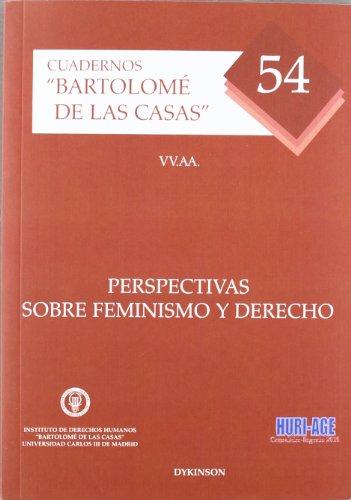 9788415455196: Perspectivas sobre feminismo y derecho / Perspectives on Feminism and rights (Cuadernos Bartolomede Las Casas) (Spanish Edition)