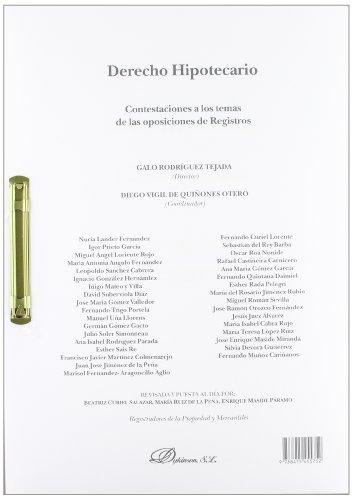 9788415455752: Derecho Hipotecario - Constetaciones A Los Temas De Las Oposiciones De Registros
