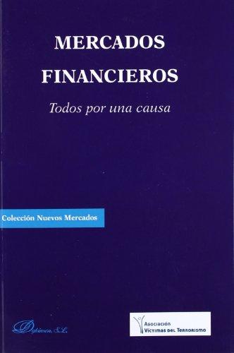 9788415455950: Mercados financieros / Financial markets: Todos Por Una Causa / All for a Cause (Spanish Edition)