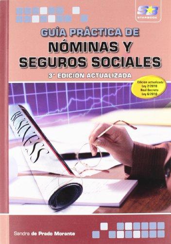 9788415457022: Guía Práctica de Nóminas y Seguros Sociales. 3ª Edición