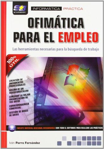 Ofimática para el empleo: las herramientas necesarias: PARRO FERNANDEZ, IVAN