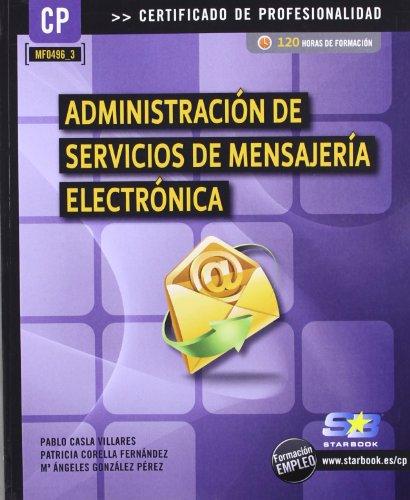 ADMINISTRACION SERVICIOS MENSAJERIA ELEC: Casla Villares, Pablo/González