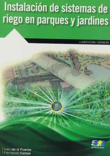 9788415457275: Instalación de sistemas de riego en parques y jardines