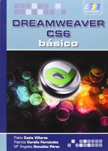 Dreamweaver CS6 básico (Paperback): Pablo Casla Villares, Patricia Corella Fernandez, María ...