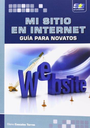 9788415457749: Mi Sitio en Internet. Guía para Novatos