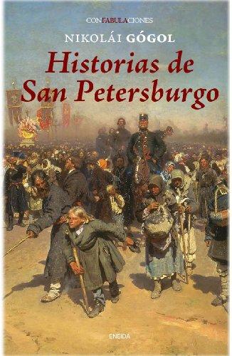 Historias de San Petersburgo (Confabulaciones) (Spanish Edition) (8415458053) by Gógol, Nikolái