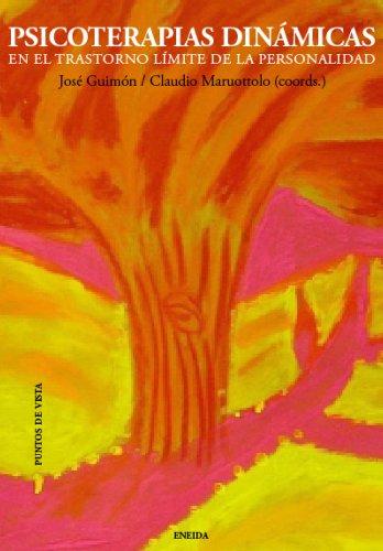 9788415458128: Psicoterapias dinámicas en el trastorno límite de personalidad (Puntos de vista)
