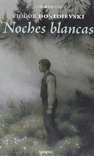 9788415458333: Noches Blancas (Confabulaciones (eneida))