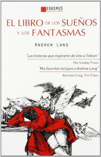 LIBRO DE LOS SUEÑOS Y LOS FANTASMAS,: LANG, ANDREW