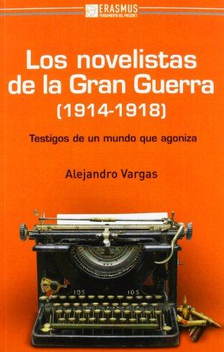 9788415462033: Los novelistas de la Gran Guerra (1914-1918)