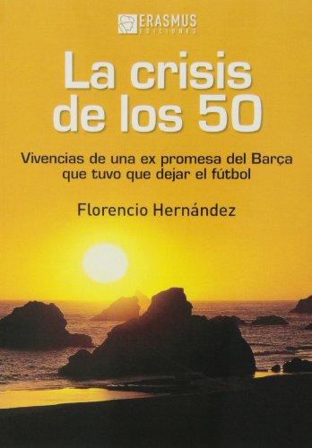 9788415462187: La crisis de los 50 (Fuera de colección)