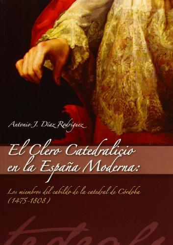 9788415463344: El clero catedralicio en la España moderna