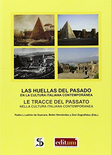 9788415463986: Huellas del pasado en la cultura italiana contemporánea,Las