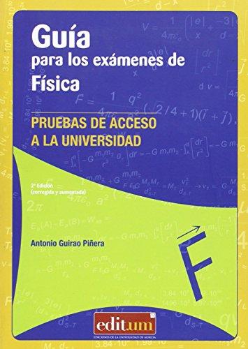 9788415463993: Guía para los exámenes de física (2ª ed.) Pruebas de acceso a la universidad