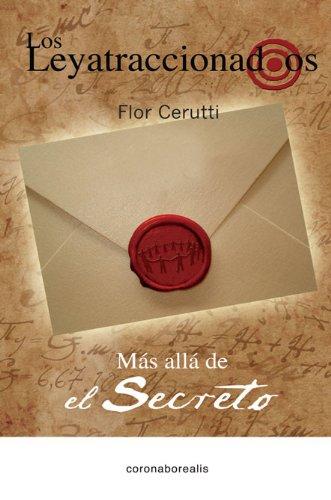 9788415465188: Los Leyatraccionados: Mas allá del secreto (El Oraculo) (Spanish Edition)