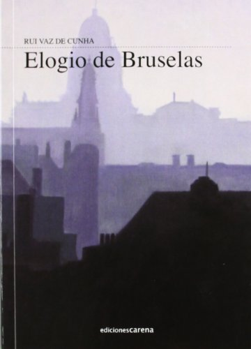 9788415471585: Elogio de Bruselas (Narrativa)