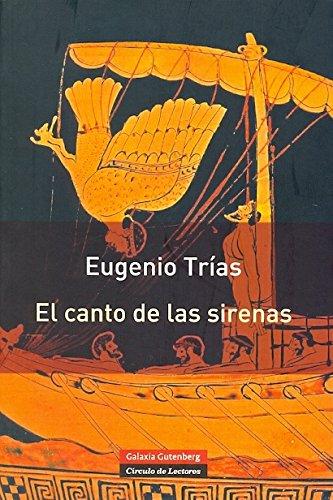 9788415472049: El canto de las sirenas : argumentos musicales