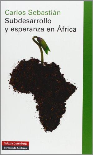 9788415472438: Subdesarrollo Y Esperanza En África (Ensayo)