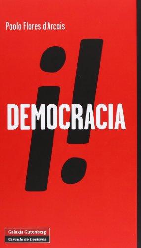 9788415472629: ¡Democracia!: Libertad privada y libertad rebelde (Ensayo)