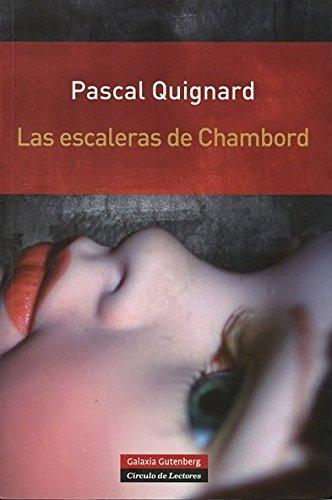 9788415472865: Las escaleras de Chambord