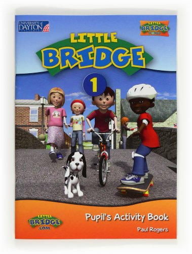 12).1.little bridge.(pupil s activity book): Rogers, Paul