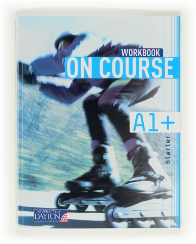9788415478065: English 1. Secondary. On Course for A1+. Workbook