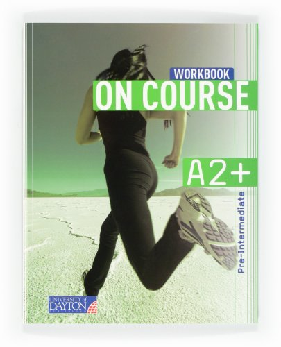 9788415478201: English 3. Secondary. On Course for A2+. Workbook