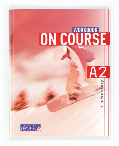 9788415478348: English 2. Secondary. On Course for A2. Workbook