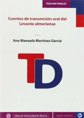 9788415487364: Cuentos de transmisión oral del Levante Almeriense (Tesis Doctorales (Edición Electrónica))