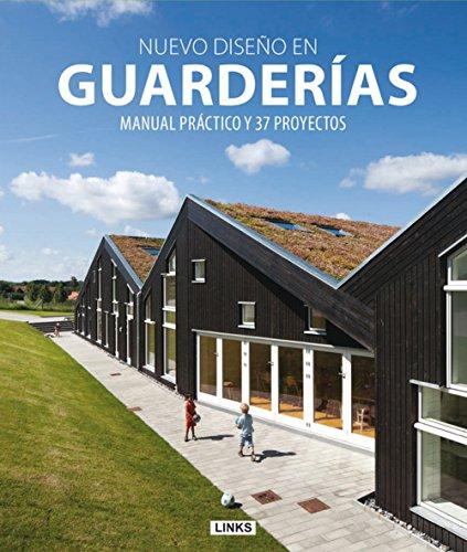 Nuevo diseÑo en guarderias. manual practico y 37 proyectos: Kotnik, Jure