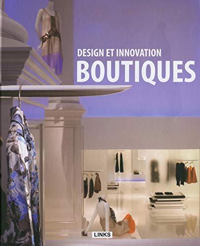 Design et innovation : boutiques: Carles Broto, Jacobo Krauel